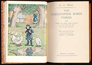 "The Christopher Robin Verses being 'When We Were Very Young' and 'Now We Are Six"" ..."