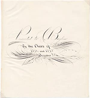 Presented to C. Baylies By the Class of 1874 and 1874 December 25th: BAYLIES, Cornelius, 1839-? -- ...