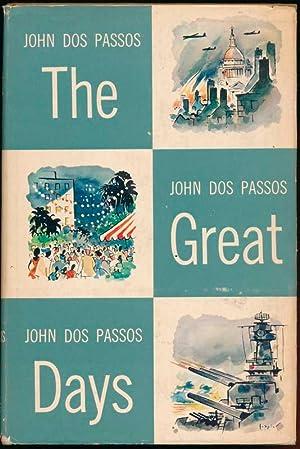 The Great Days.: DOS PASSOS, John.