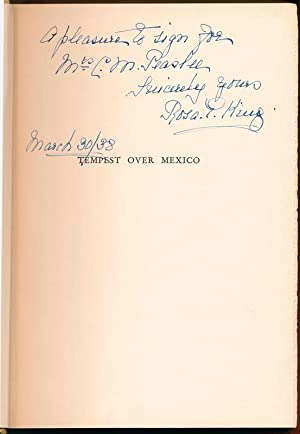 Tempest Over Mexico: A Personal Chronicle.: KING, Rosa E.