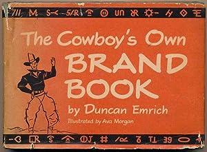 The Cowboy's Own Brand Book: EMRICH, Duncan