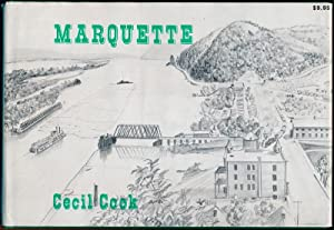 Marquette: The biography of an Iowa railroad town.: COOK, Cecil.