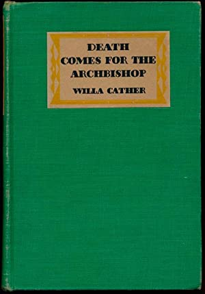 Death Comes for the Archbishop.: CATHER, Willa.