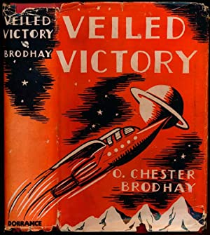 Veiled Victory: BRODHAY, O. Chester