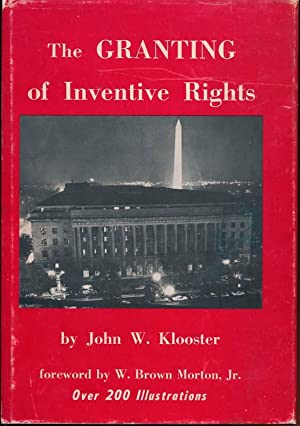 The Granting of Inventive Rights.: KLOOSTER, John W.