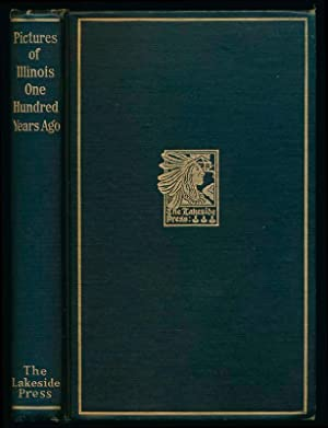 Pictures of Illinois One Hundred Years Ago.: QUAIFE, Milo Milton (editor).
