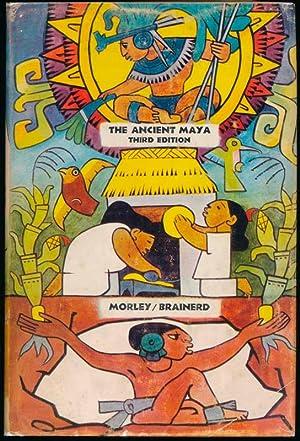 The Ancient Maya.: MORLEY, Sylvanus Griswold.
