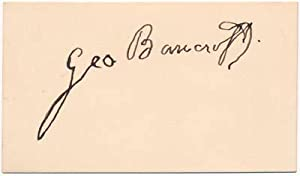 Signature.: BANCROFT, George (1800-91).