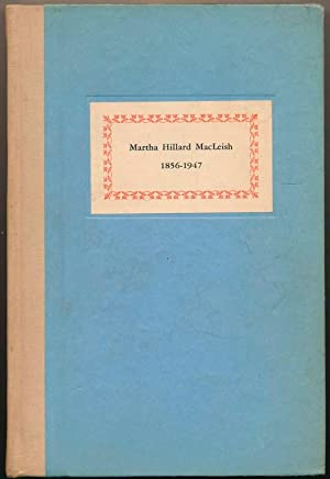Martha Hillard MacLeish (1856-1947).: MacLEISH, Archibald (editor).