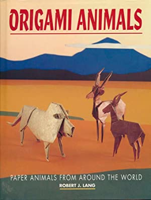 Origami Animals: LANG, Robert J.