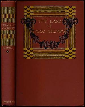 The Land of Poco Tiempo.: LUMMIS, Charles F.