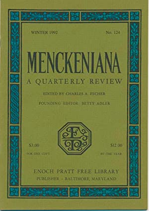Menckeniana: A Quarterly Review: RASMUSSEN, Frederick N., and FECHER, Charles A. (editors)