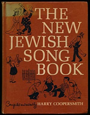 The New Jewish Song Book.: COOPERSMITH, Harry (editor).