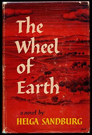 The Wheel of Earth.: SANDBURG, Helga.