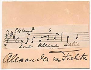 Autograph Musical Quotation Signed.: FIELITZ, Alexander von (1860-1930).