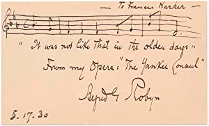 Autograph Musical Quotation Signed.: ROBYN, Alfred G. (1860-1935).