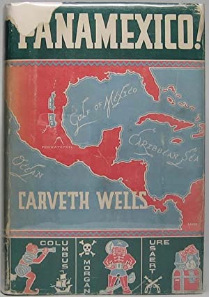 Panamexico.: WELLS, Carveth.