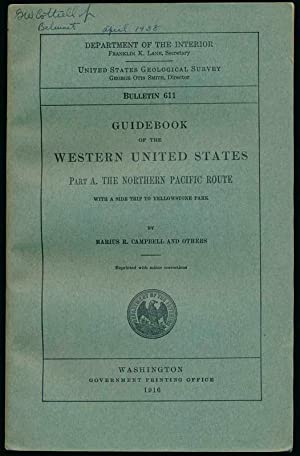 Guidebook of the Western United States: Part A. The Northern Pacific Route with a Side Trip to ...