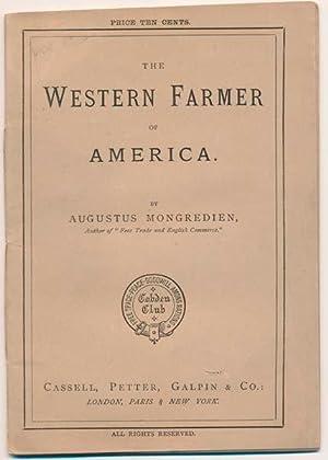 The Western Farmer of America.: MONGREDIEN, Augustus.