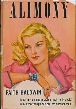 Alimony.: BALDWIN, Faith.