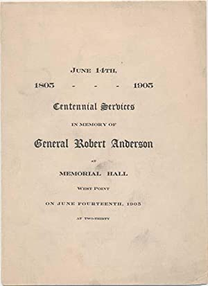 Centennial Services in Memory of General Robert Anderson at Memorial Hall West Point on June ...