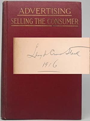 Advertising: Selling the Consumer: MAHIN, John Lee