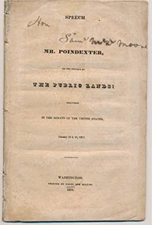 Speech of Mr. Poindexter, on the Subject of the Public Lands: Delivered in the Senate of the United...