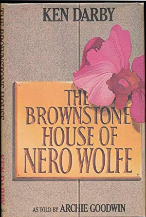 The Brownstone House of Nero Wolfe: DARBY, Ken