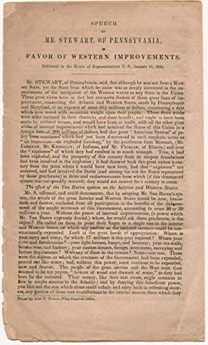 Speech of Mr. Stewart, of Pennsylvania, in Favor of Western Improvements. Delivered in the House of...