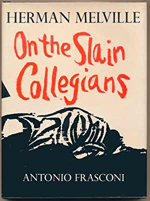 On the Slain Collegians.: MELVILLE, Herman.
