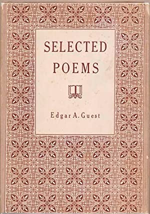 Selected Poems: GUEST, Edgar A.