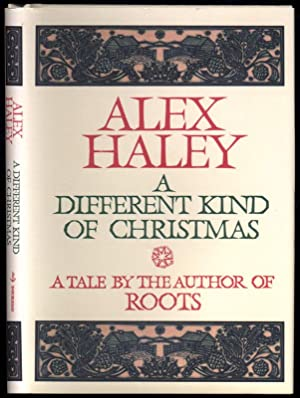 A Different Kind of Christmas.: HALEY, Alex.