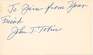 Inscription and Signature: TOBIN, John J.