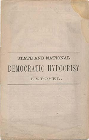 State and National Democratic Hypocrisy Exposed. Speech of the Hon. Hezekiah Baker, of Montgomery, ...