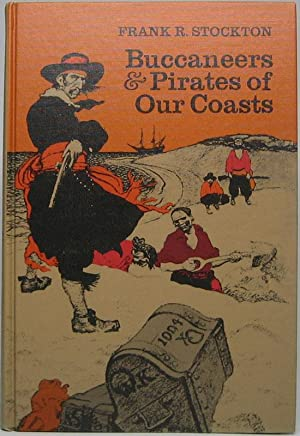Buccaneers & Pirates of Our Coasts: STOCKTON, Frank R.