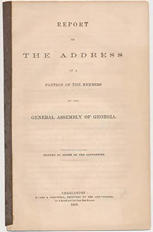 Report on the Address of a Portion of the Members of the General Assembly of Georgia.