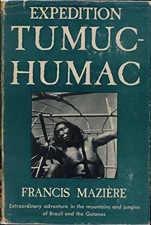 Expedition Tumuc-Humac: MAZIERE, Francis