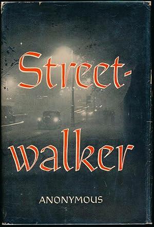 Streetwalker: ANONYMOUS