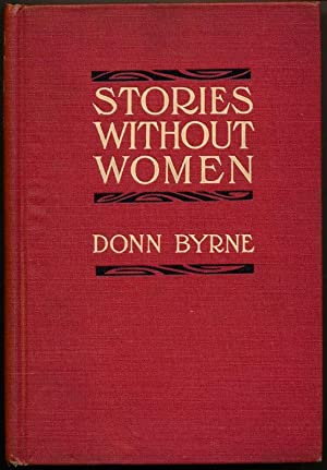 Stories Without Women (And a Few With Women): BYRNE, Donn