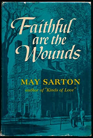 Faithful Are the Wounds: SARTON, May