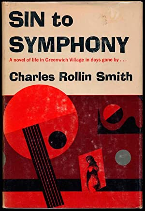Sin to Symphony: SMITH, Charles Rollin