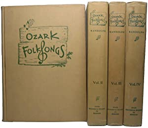 Ozark Folksongs: RANDOLPH, Vance (editor)