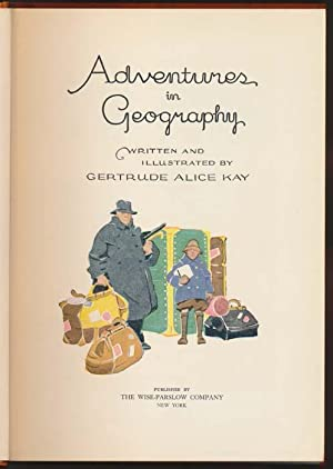 Adventures in Geography.: KAY, Gertrude Alice.