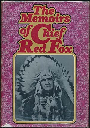 The Memoirs of Chief Red Fox: RED FOX, Chief