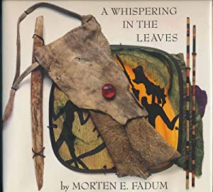 A Whispering in the Leaves.: FADUM, Morten E.