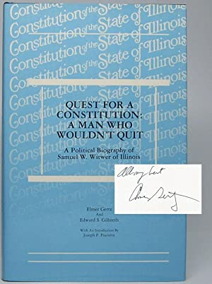 Quest for a Constitution: A Man Who: GERTZ, Elmer, and