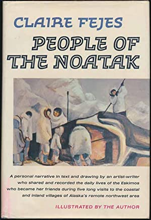 People of the Noatak.: FEJES, Claire.