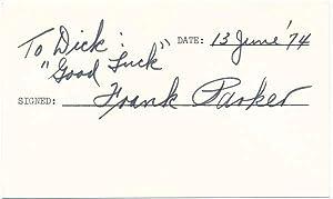Signature and Inscription.: PARKER, Frank (1916-97).