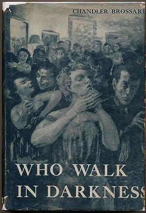 Who Walk in Darkness: BROSSART, Chandler