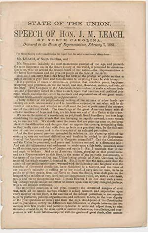 State of the Union. Speech of Hon. J.M. Leach, of North Carolina, Delivered in the House of ...
